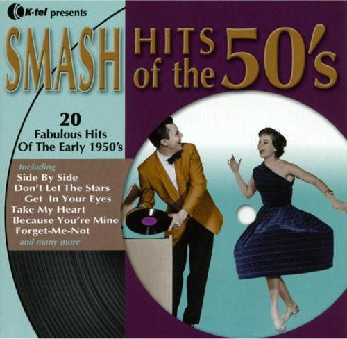 Smash Hits Of The 50's Smash Hits Of The 50's
