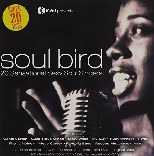 Soul Bird 20 Sensational Sexy Soul Bird 20 Sensational Sexy Station Troy Wells Holloway Reeves Nelson Lewis James