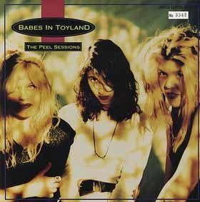 Babes In Toyland Peel Session