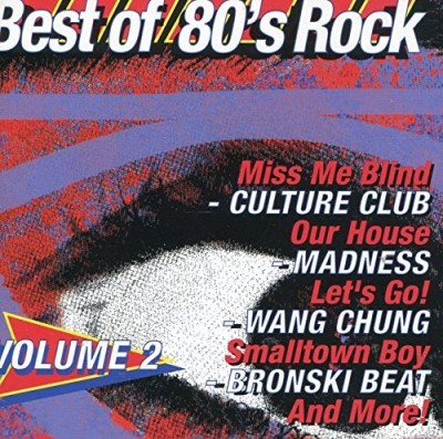 Best Of 80's Rock Vol. 2 Best Of 80's Rock