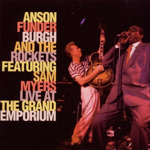 Anson Funderburgh Live At The Grand Emporium