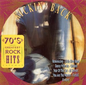 70's Greatest Rock Hits Vol. 5 Kickin' Back