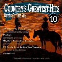 Country's Greatest Hits Vol. 10 Duets Of The 70's Murray & Campbell Owens & Raye Country's Greatest Hits