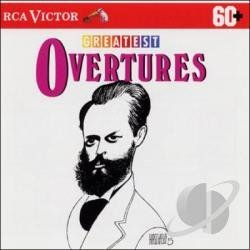 Greatest Overtures Greatest Overtures Fiedler & Reiner Various