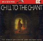 Magic Of Gregorian Chant Chill To The Chant