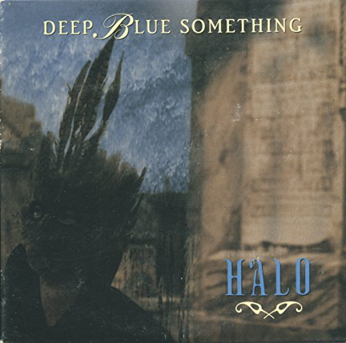 Deep Blue Something Halo