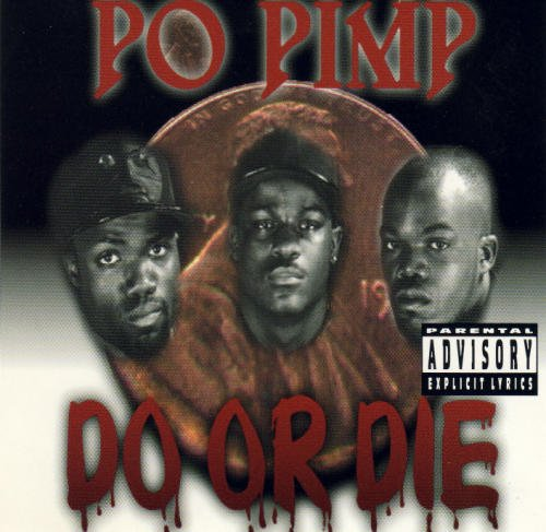 Do Or Die Po Pimp Promise