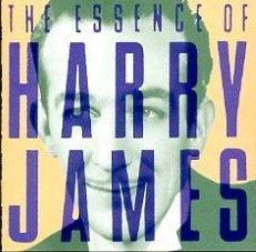 Harry James Essence Of Harry James