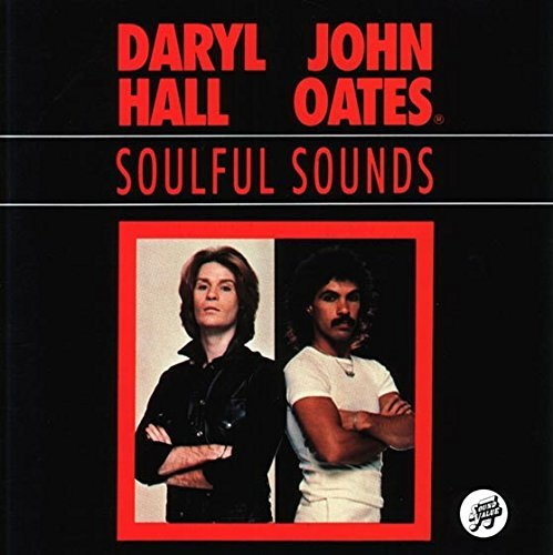Hall & Oates Soulful Sounds