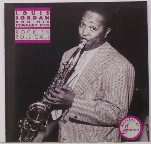 Louis Jordan Rock 'n Roll Call