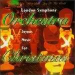 London Symphony Orchestra Joyous Music For Christmas London So