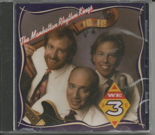 Manhattan Rhythm Kings We Three