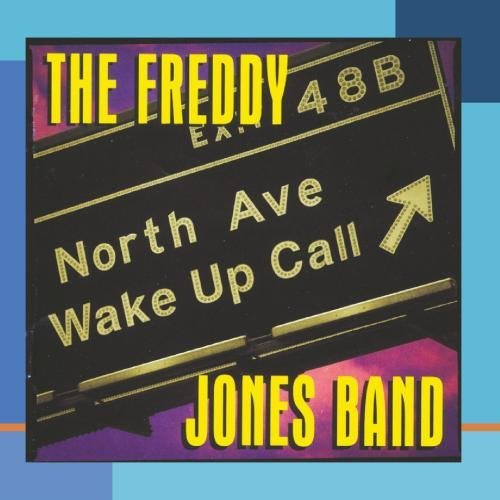 Freddy Jones Band North Ave. Wake Up Call (cr 14223 32129 2)