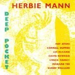 Mann Herbie Deep Pocket