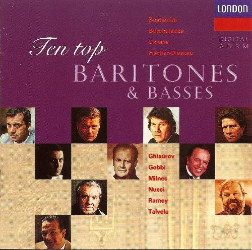 Ten Top Baritones & Basses Ten Top Baritones & Basses