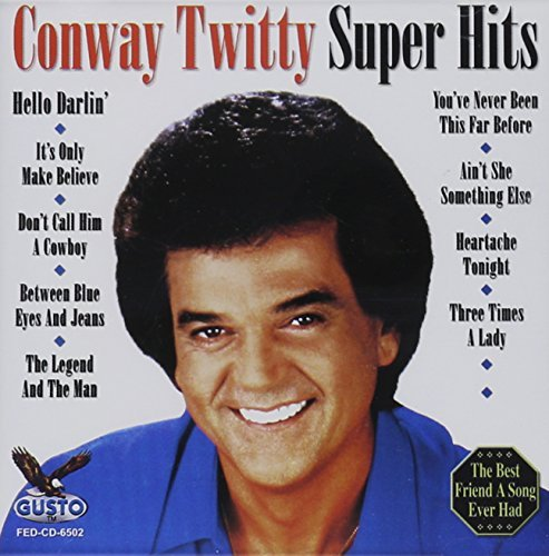 Conway Twitty Best Of The Best