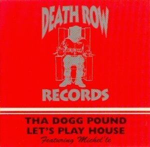 Tha Dogg Pound Lets Play House