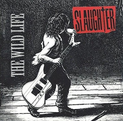 Slaughter Wild Life (whipless) Alternate Artwork