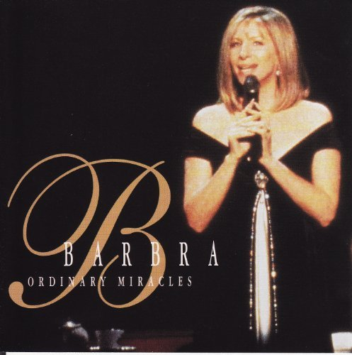 Barbra Streisand Ordinary Miracles