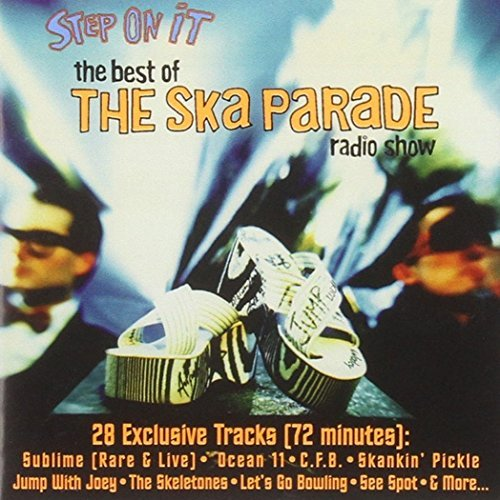 Step On It Step On It Best Of The Ska Par