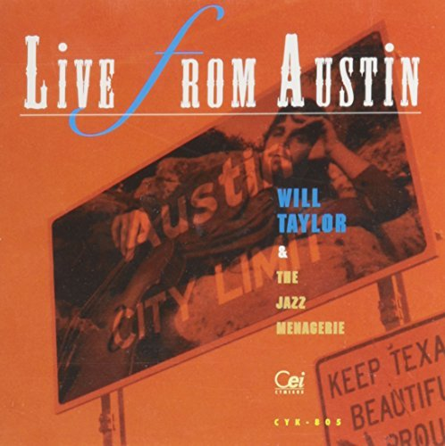 Will & Jazz Menagerie Taylor Live From Austin