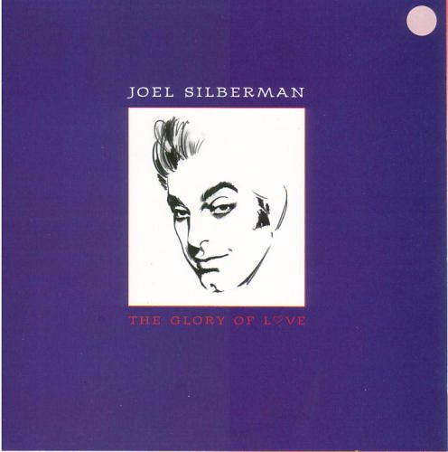 Joel Silberman Glory Of Love