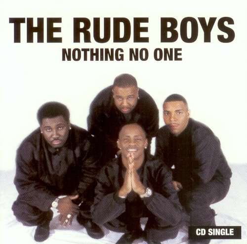 Rude Boys Nothing No One
