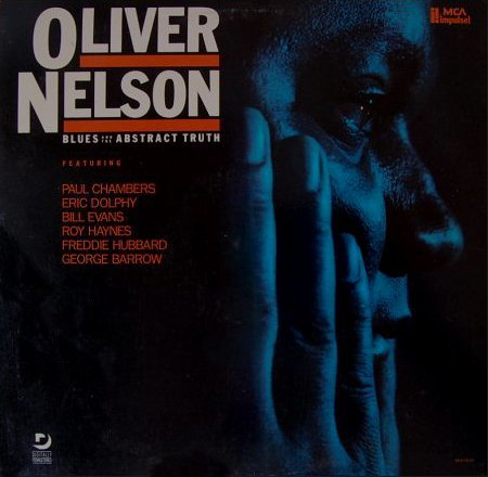 Nelson Oliver Blues & The Abstract Truth