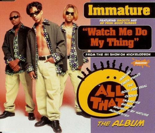 Immature Smooth & Ed Watch Me Do My Thing