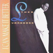 Luther Vandross I Can Make It Better 6 Tracks