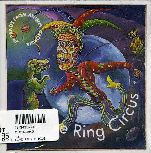 Five Ring Circus Five Ring Circus Widespread Panic Hayride Muson Widespread Panic Hayride Muson