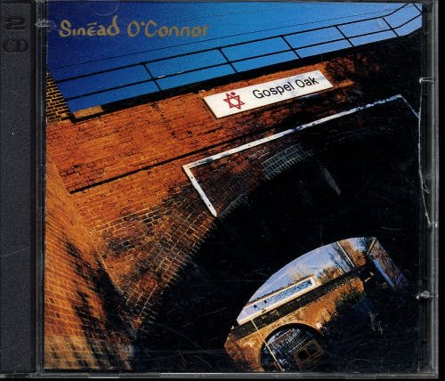 Sinead O'connor Gospel Oak (special Exclusive