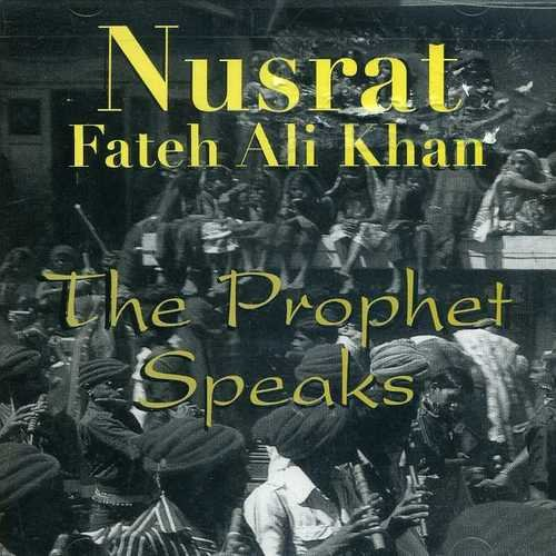 Nusrat Khan Prophet Speaks