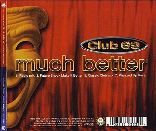 Club 69 Much Better Drama