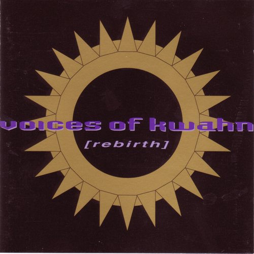 Voices Of Kwahn Rebirth