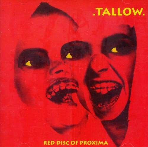 Tallow Red Disc Of Proxima