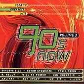90's Now Vol. 3 Today's Greatest Hits
