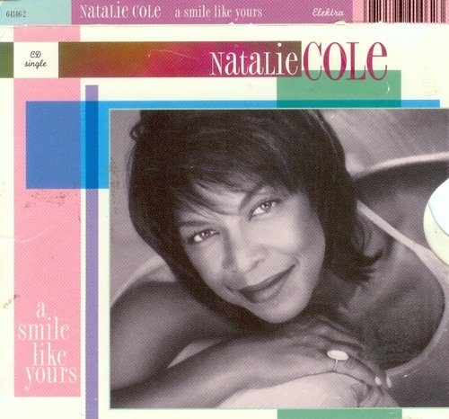 Natalie Cole Smile Like Yours B W Unforgettable