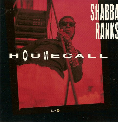 Ranks Shabba Housecall