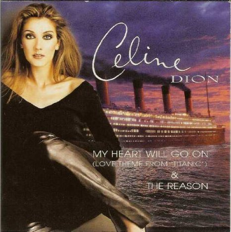 Celine Dion My Heart Will Go On