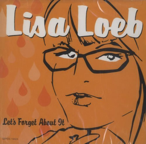Lisa Loeb Let's Forget About It