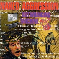 Naked Aggression Gut Wringing Machine
