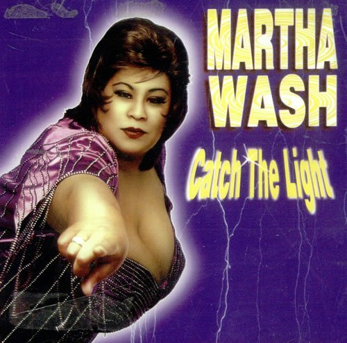 Martha Wash Catch The Light