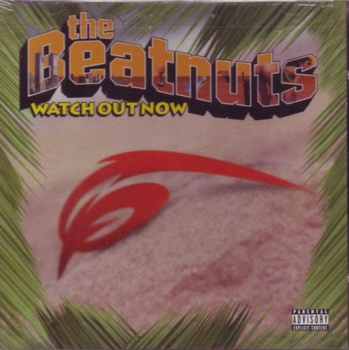Beatnuts Watch Out Now