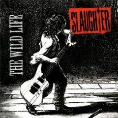 Slaughter Wild Life