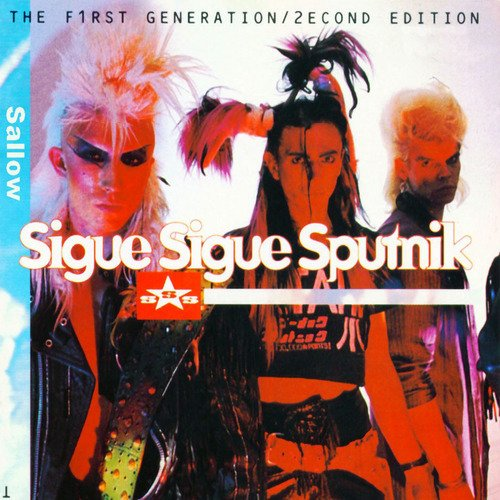 Sigue Sigue Sputnik Vol. 1 First Generation