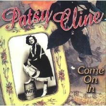 Patsy Cline Come On In