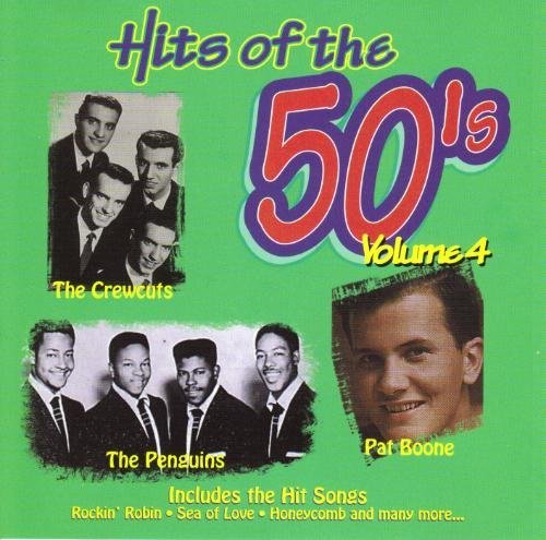 Hits Of The 50's Vol. 4 Hits Of The 50's Hits Of The 50's