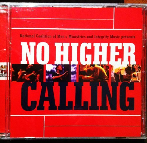 No Higher Calling No Higher Calling