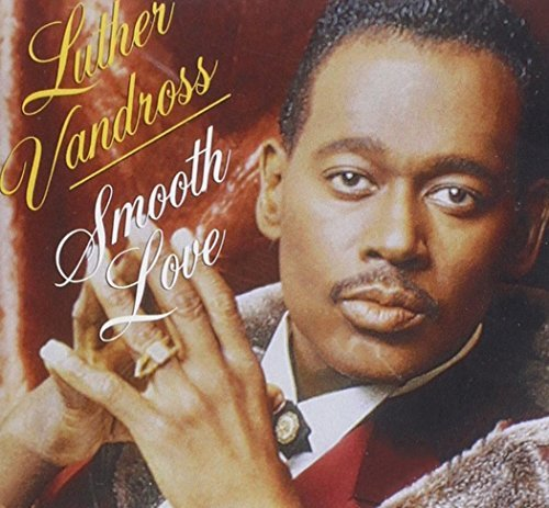 Luther Vandross Smooth Love
